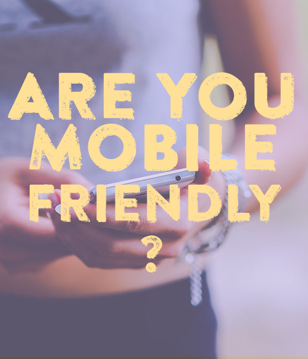 Is Your Business Mobile-Friendly?
